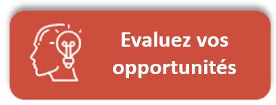 Evaluez vos opportunites